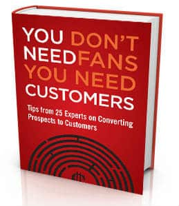 You Don't Need Fans You Need Customers