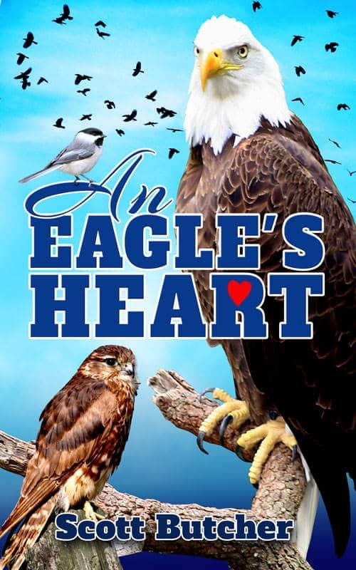 An Eagle's Heart