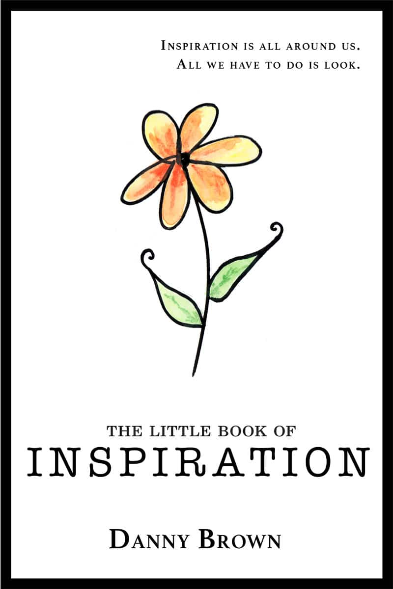The Little Book of Inspiration is Danny Brown's first non-business book. Find out more here and how you can buy it.