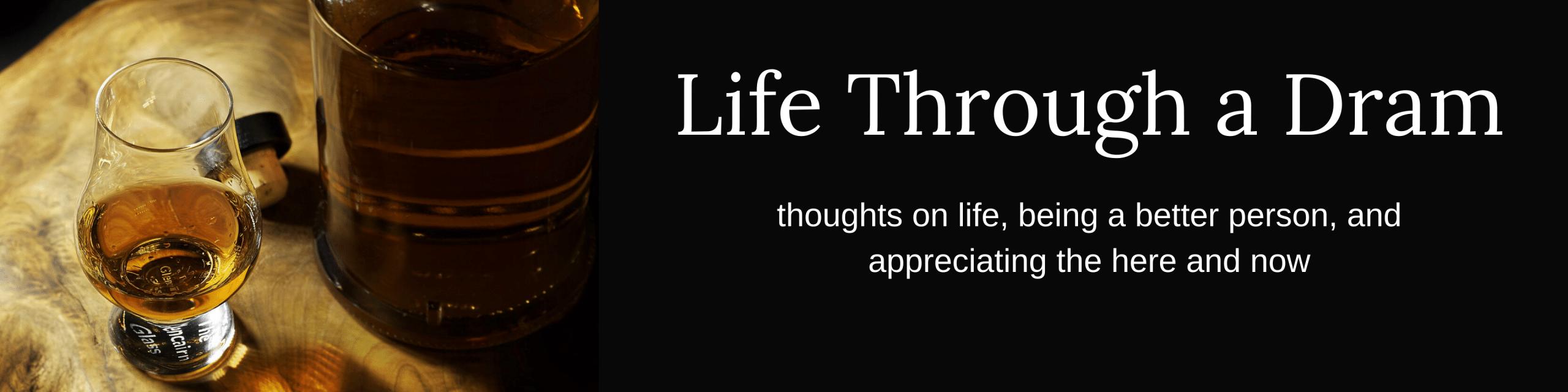 Life Through a Dram podcast